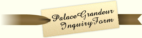 Palace Grandeur InquiryForm