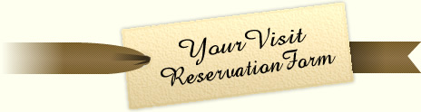 Your Visit Reservation Form
