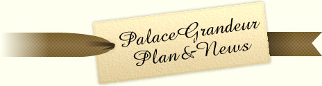 PalaceGrandeur Plan&News
